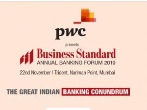 Business Standard banking forum 2019